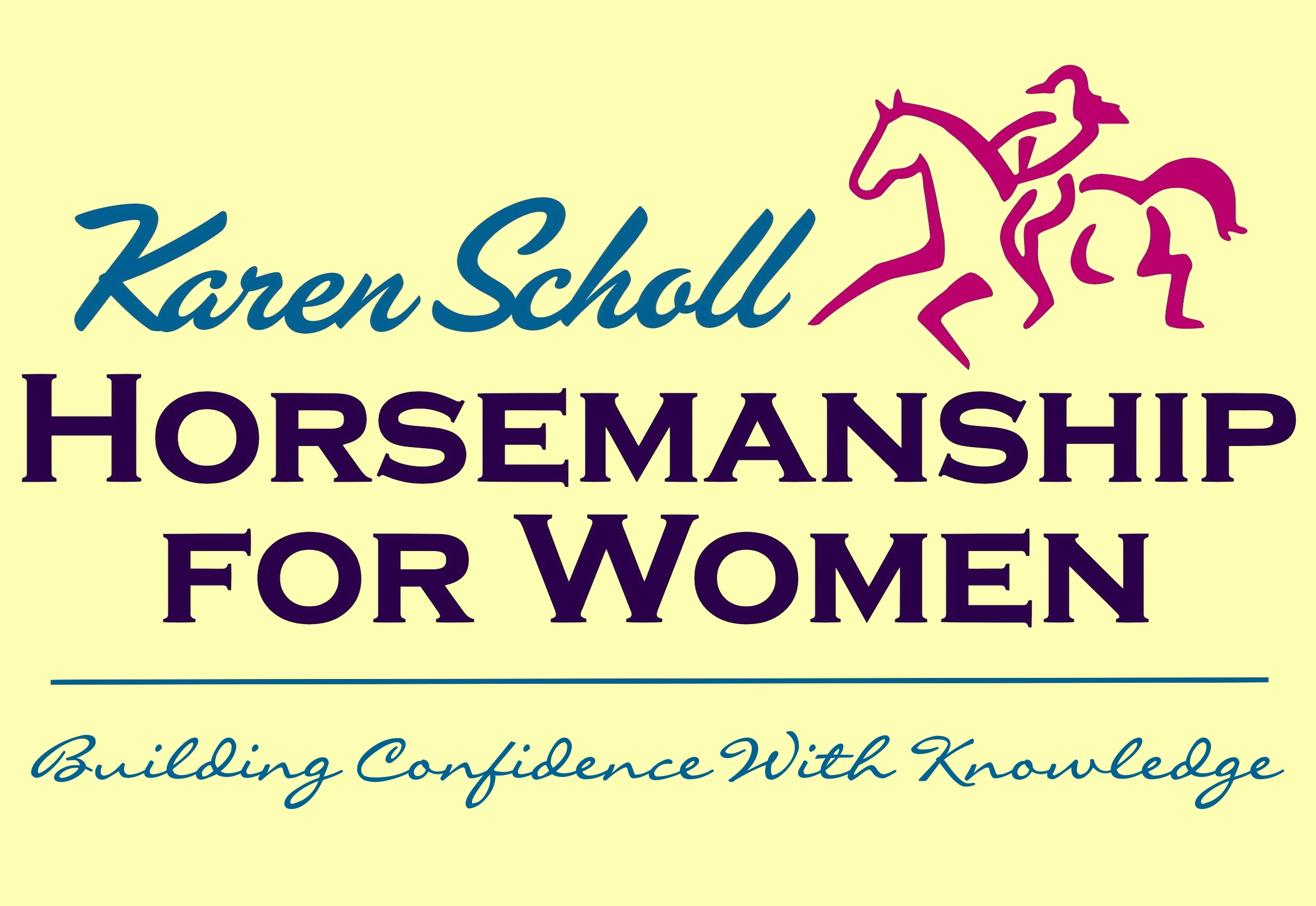 Karen Scholl - horsemanship for women
